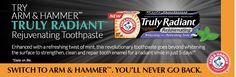 Request a FREE sample of Arm & Hammer Truly Radiant Rejuvenating toothpaste! Once you fill out the form, make sure to check your email to confirm your sample.Allow 4-6 weeks for delivery.