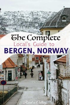 This most complete guide from a local to , Norway answers all questions on where to go, when to visit Bergen, what to see and what to skip, where to eat and how to save on food when traveling in Bergen Europe Destinations, Europe Travel Tips, European Travel, Travel Guides, Travel Hacks, Norway Travel Guide, Budget Travel, Lofoten, Oslo