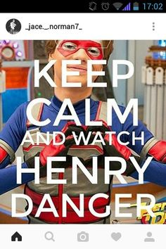 I'm watching Henry Danger because of him 💙❤