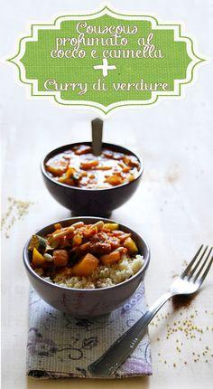 Una gatta in cucina: Couscous al cocco e cannella con curry di verdure
