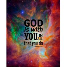 """#Genesis21:22  """"God is with you in all that you do"""""""