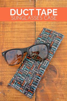 How to Make a Duct Tape Sunglasses Case