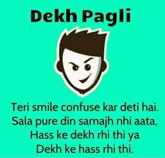 Top 10 Latest Dekh Bhai - Dekh Bahan funny images and pictures..Dekh Pagli - Teri smile confuse kar deti hai.. Sala pire din samajh nhi aata, hass ke dekh rahi hai ya Dekh ke hass rahi hai