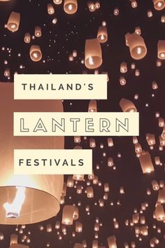 All you need to know about Thailand's up coming Lantern Festival.