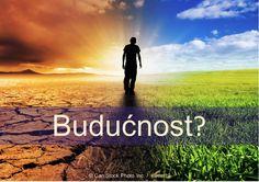 Kako gledate na budućnost? Mislite li da će se svjetski problemi ostaju isti, pogoršati, ili poboljšati? Biblija odgovor može iznenaditi! http://www.jw.org/bs/izdanja/knjige/kako-gledate-na-buducnost-traktat/kako-gledate-na-buducnost/ (How do you see the future? Do you think the world's problems will remain the same, worsen, or improve? The Bible's answer may surprise you! )