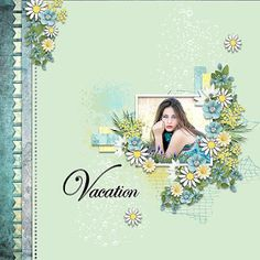 Summer Breeze, Scrap, Designers, Relax, Layout, Vacation, Store, Garden, Blog