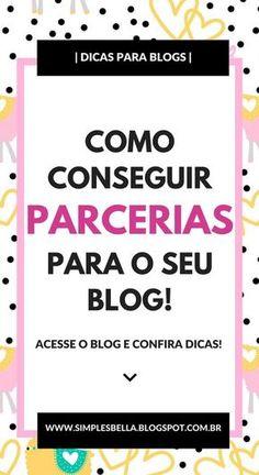 GUIA SOBRE COMO CONSEGUIR PARCERIAS PARA O SEU BLOG - Acesse e confira dicas que te ajudarão a conseguir os primeiros parceiros para trabalhar em seu blog. #blog #dicasparablogueiras #comoconseguirparcerias #blogging #marketingdigital #monetização #blogs