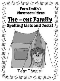 Spelling The -ent Family Word Work Lists & Tests #TPT $Paid #TeachersFollowTeachers #FernSmithsClassroomIdeas