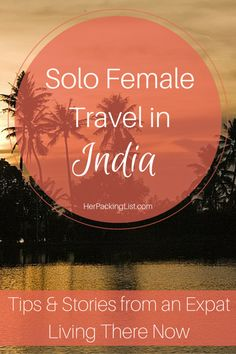 Many people worry about solo female travel in India, so Kripa- an expat living there now- tells us what it's like traveling alone in India, how to stay safe, and how to blend in.