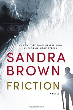 Friction by Sandra Brown http://www.amazon.com/dp/145558116X/ref=cm_sw_r_pi_dp_gR2Yvb1QX06K3