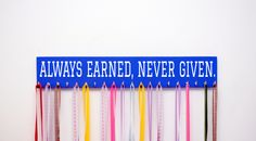 Running Medal Holder w/ Twenty Hooks Featuring the Saying Always Earned Never Given Great Gift For Runners of All Ages by UntamedBranches on Etsy