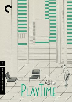 DVD cover for PLAYTIME (Jacques Tati, France, 1967) Artist: David Merveille Source: The Criterion Collection See more of Merveille's marvelous covers for The Complete Jacques Tati at Movie Poster of the Week.