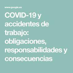 COVID-19 y accidentes de trabajo: obligaciones, responsabilidades y consecuencias