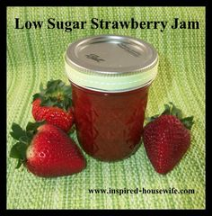#Homemade Low Sugar Strawberry Jam from the Inspired Housewife