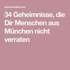 34 Geheimnisse, die Dir Menschen aus München nicht verraten