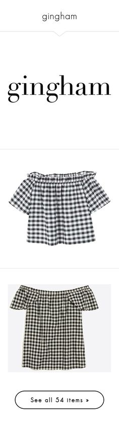 """""""gingham"""" by child-of-the-tropics ❤ liked on Polyvore featuring text, words, picnic, backgrounds, filler, magazine, phrase, quotes, saying and tops"""