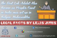 Legal Facts by Lexis Juris - The First Lok Adalat in India was set up in Kalyan, Maharashtra