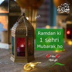 Ramzan ki 1. sehri Mubarak ho 💞💞💞 Sufi Poetry, Islamic Wallpaper, Hijabi Girl, Colorful Wallpaper, Ramadan, Pakistani, Quotes, Instagram, Art