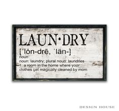 Laundry Definition Mom Wood Sign funny mom by DesignHouseDecor