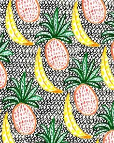 Pineapple and Banana.