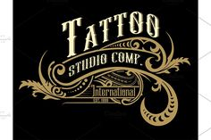 Vintage logo template | Creative Illustrator Templates ~ Creative Market Vintage Lettering, Color Swatches, Cool Logo, Tattoo Studio, Logo Templates, Graphic Illustration, Floral, Madame, Illustrator