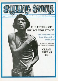 Mick Jagger - Rolling Stone magazine; August 1968