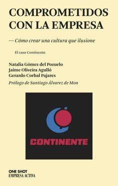 Comprometidos con la empresa // aa. vv. // One Shot // Empresa activa (Ediciones Urano)