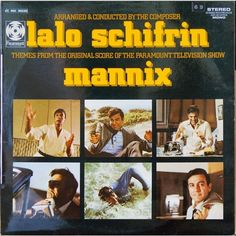 Lalo Schifrin – Mannix [Themes From The Original Score Of The Paramount Television Show] Lp Cover, Vinyl Cover, Music Tv, Music Stuff, Music Covers, Album Covers, Mannix Tv Show, Mike Connors, Vintage Videos