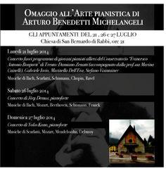 Arte pianistica di Arturo Benedetti Michelangeli. Locandina Concerti, mostra tematica, proiezioni cinematografiche, conferenze da sabato 19 luglio a domenica 7 settembre 2014