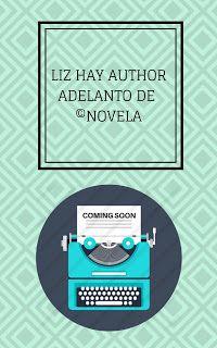 LIZ HAY AUTHOR: ADELANTO DE NOVELA, DESENGRANANDO  ME TIENES By Li... Drama, Romance, Author, Chart, Personal Care, Books, Hobbies, Recommended Books, Feelings