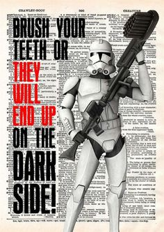 Dentaltown - Brush Your Teeth or they will end up on the Dark Side!