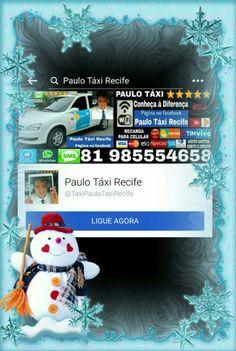 Precisa de um Táxi Completo 🤔 Chame PAULO TÁXI 🚕⭐⭐⭐⭐⭐😀 Curta minha página no Facebook 👍 Paulo Táxi Recife
