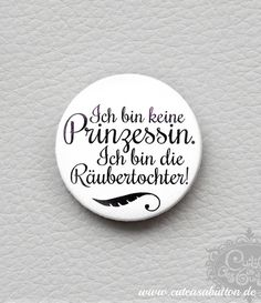 button 'Prinzessin v. Räubertochter' von cute as a button auf DaWanda.com