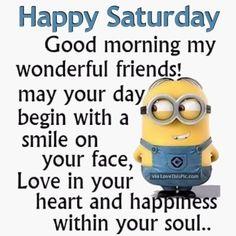 Good Morning Happy Saturday Minion Quote