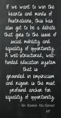 "Quote from Hon Alannah MacTiernan MP, from the Australia21 report ""Advance Australia Fair? What to do about growing inequality in Australia"""