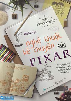 Nghệ Thuật Kể Chuyện Của Pixar ebook PDF/PRC/EPUB/MOBI tải sách hay miễn phí đọc trên điện thoại, Tablet và máy tính. Tác giả: Dean Movshovitz #taisachhay #sachmienphi #ebook #sachhay #reviewsach #books #Review_sách Đọc thêm https://isach.net/nghe-thuat-ke-chuyen-cua-pixar/