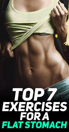 Check out the top 7 exercises for a flat stomach! #fitness #fit #girl #abs #workout #exercise #exercises #health