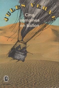 Cinq Semaines en Ballon by Jules Verne  by EllipsisBookstore