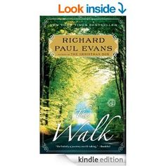 The Walk: A Novel - Kindle edition by Richard Paul Evans. Literature & Fiction Kindle eBooks @ AmazonSmile.
