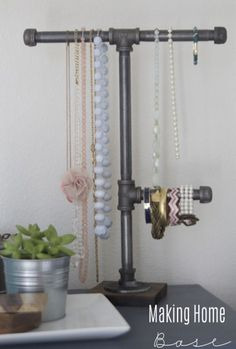 DIY Industrial Pipe Jewelry Organizer | Making Home Base