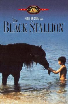 The Black Stallion. 1979. The movie version of one of my favorite childhood books by Walter Farley.