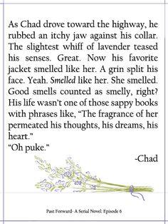 Past Forward- A Serial Novel: Episode 6    *Giggles*