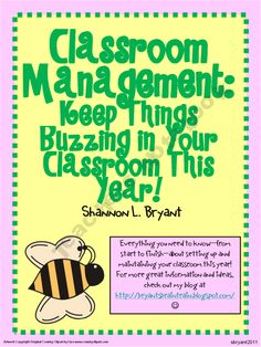 Keep Things Buzzing in Your Classroom This Year (Classroom Management)