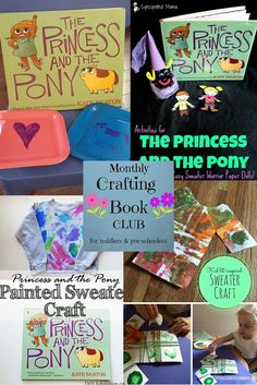 The Princess and the Pony - This Monthly Crafting Book Club is The Princess and the Pony by Kate Beaton. Come check out the crafts and activities based on the book.