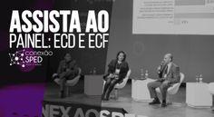 Conexão SPED: Assista ao Painel da ECD e ECF