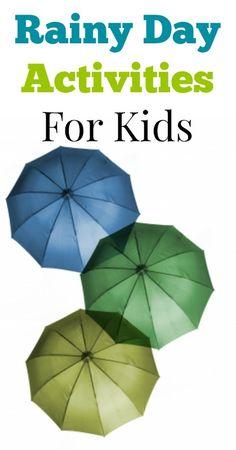 Rainy Day Activities for Kids {Parenting, Kids Activities, Fun for Kids}