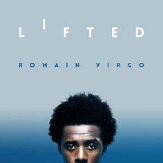 Romain Virgo - Lifted (EP Release)  #AssassinakaAgentSasco #AssassinakaAgentSasco #Lifted #LoveSick #RomainVirgo #RomainVirgo #vprecords