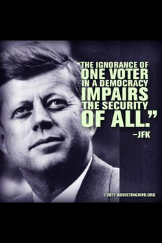 JFK  Odd that an old Democrat said that once upon a time now that the party is clear full of them.