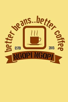 better beans..better coffee