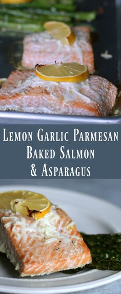 Healthy Baked Lemon Garlic Salmon and Asparagus. Healthy low carb recipe